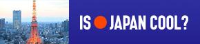 IS JAPAN COOL?